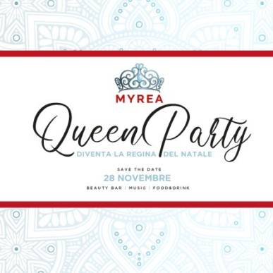 MYREA QUEEN PARTY