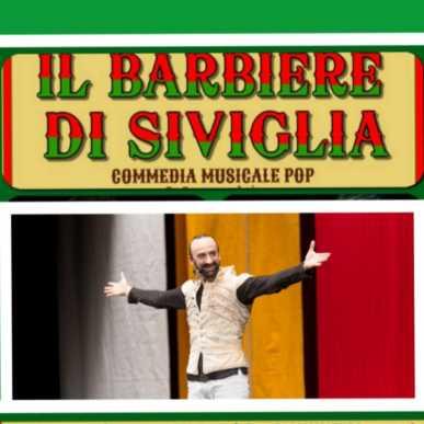 IL BARBIERE DI SIVIGLIA COMMEDIA MUSICALE POP