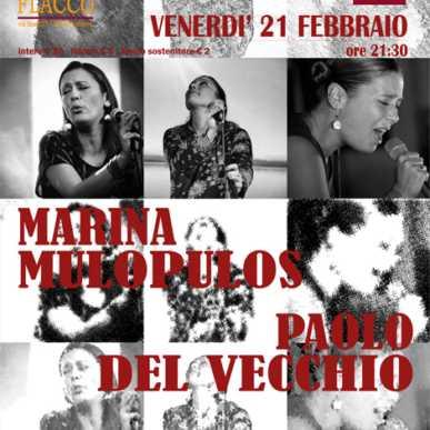 MARINA MULOPULOS – PAOLO DEL VECCHIO