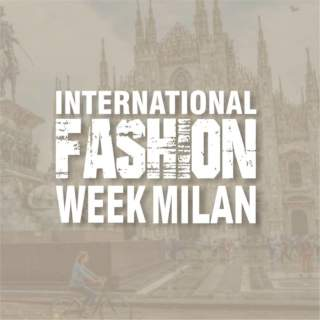 International Fashion Week Milan