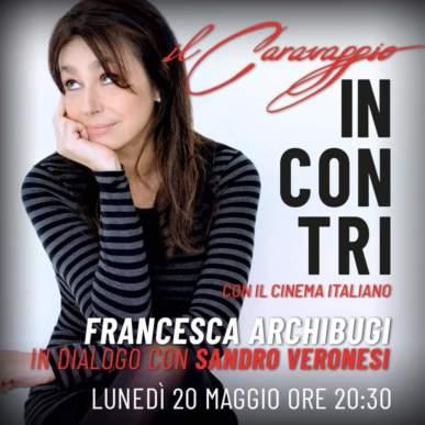 Incontro con Francesca Archibugi @Caravaggio il 20 maggio 2019