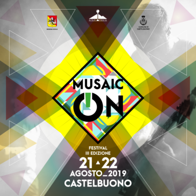 Musaic-On – Ticket – Abbonamento – 2019 – Castelbuono – 21/22 Agosto