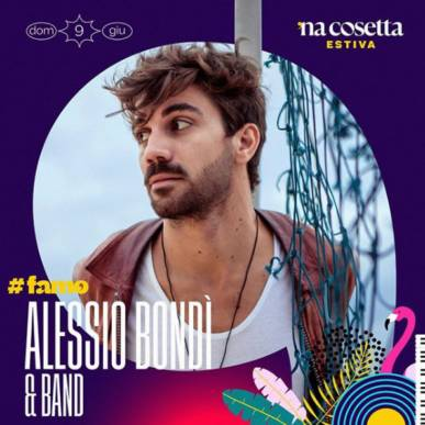 Alessio Bondì & Band @nacosettaestiva 9/06/2019