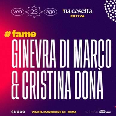 Ginevra Di Marco & Cristina Donà @nacosettaestiva 23 Agosto