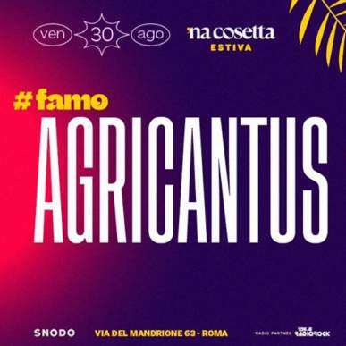 Agricantus @nacosettaestiva 30 Agosto