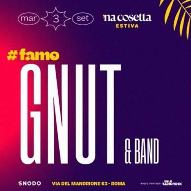 Gnut & Band @nacosettaestiva 3 Settembre