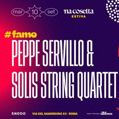 Peppe Servillo & Solis String Quartet @nacosettaestiva 10 Settembre