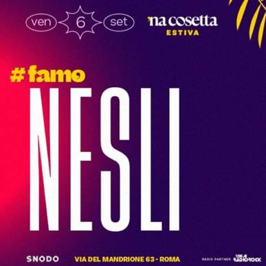 Nesli @nacosettaestiva 6 Settembre