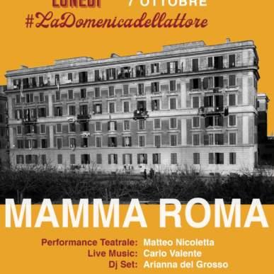 LUNEDÌ, LaDomenicaDellAttore – Mamma Roma @DarCiriola Pigneto 7 Ottobre