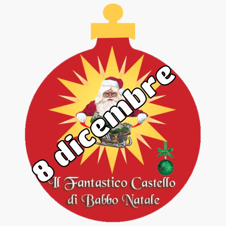 Babbo Natale 8 Dicembre Roma.Il Fantastico Castello Di Babbo Natale 8 Dicembre Oooh Events
