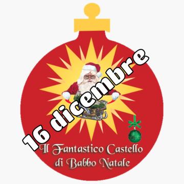 Il Fantastico Castello di Babbo Natale 16 dicembre