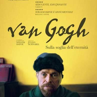 Van Gogh – Sulla Soglia dell'Eternità 27 agosto 2019
