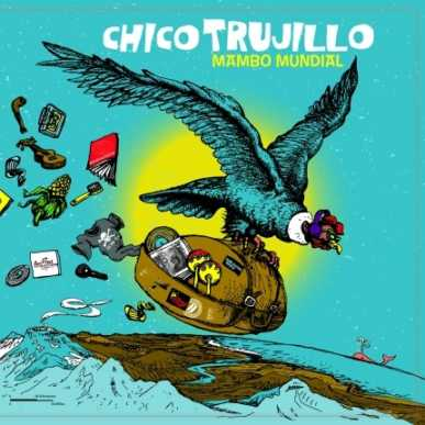 CHICO TRUJILLO @CAP10100