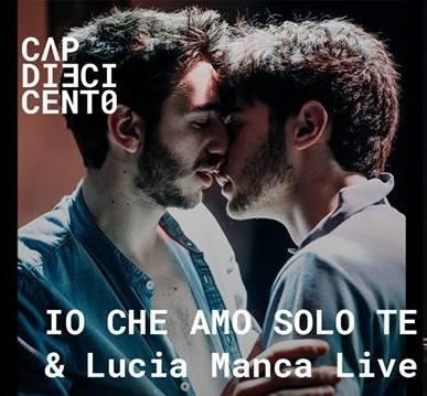 Io che amo solo te & Lucia Manca live at CAP10100