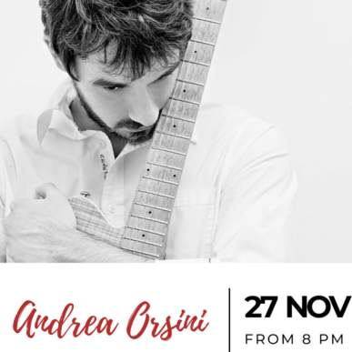 Andrea Orsini – Up On The Roof Music Club @TheIndependentHotel 27 novembre 2019
