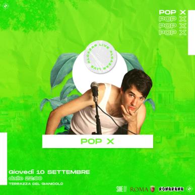 POP X @ Terrazza del Gianicolo – Alcazar Summer 10/09/20