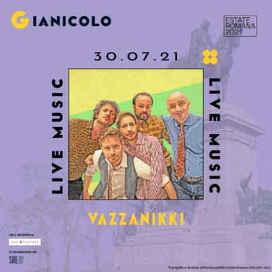 VAZZANIKKI @ Terrazza del Gianicolo Alcazar Summer 30/07/21