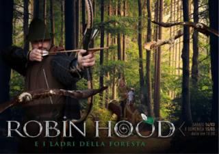 Robin Hood e i Ladri della Foresta – 15 Marzo 2020