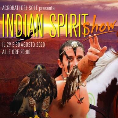 Indian Spirit Show – 29 Agosto 2020