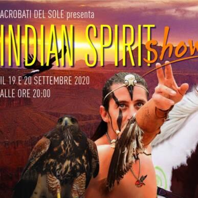 Indian Spirit Show – 20 settembre 2020
