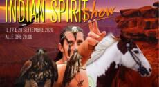Indian Spirit Show – 19 settembre 2020