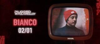 Bianco – Plugged@PolaMolloy