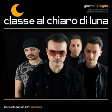 Concerto U2 Tribute Band – Underskin | Classe al Chiaro di Luna 2020