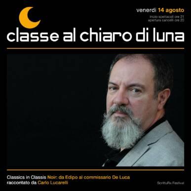 Noir: da Edipo al commissario De Luca raccontato da Carlo Lucarelli | Classe al Chiaro di Luna 2020