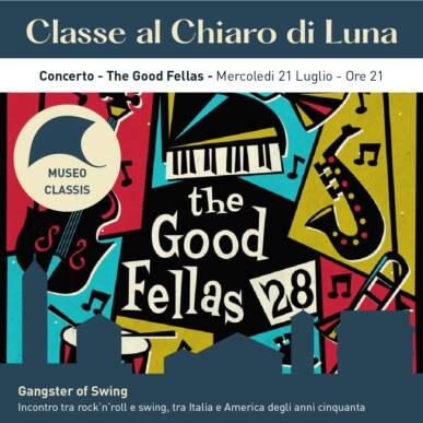 THE GOOD FELLAS Gangsters of Swing – CLASSE AL CHIARO DI LUNA