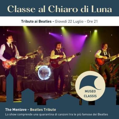 THE MENLOVE – Tributo ai Beatles – CLASSE AL CHIARO DI LUNA