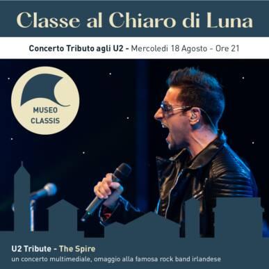 THE SPIRE – U2 Tribute Show – CLASSE AL CHIARO DI LUNA