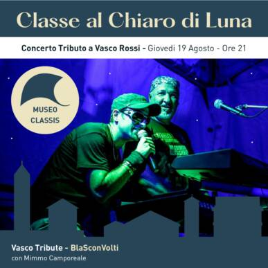 BLASCONVOLTI – tributo a Vasco Rossi – CLASSE AL CHIARO DI LUNA