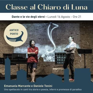 Dante e le vie degli ebrei – spettacolo teatrale – CLASSE AL CHIARO DI LUNA