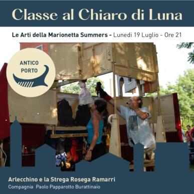 Le Arti della Marionetta Summer – ARLECCHINO e LA STREGA ROSEGA RAMARRI – CLASSE AL CHIARO DI LUNA