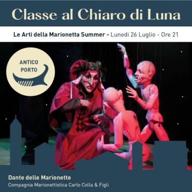 Le Arti della Marionetta Summer – DANTE DELLE MARIONETTE – CLASSE AL CHIARO DI LUNA