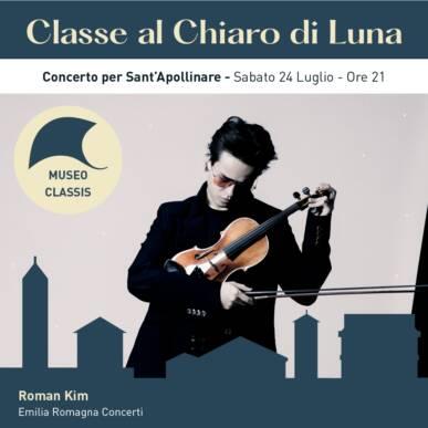 Concerto per Sant'apollinare – ROMAN KIM – CLASSE AL CHIARO DI LUNA