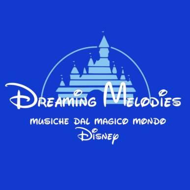 Dreaming Melodies – Musiche dal magico mondo Disney