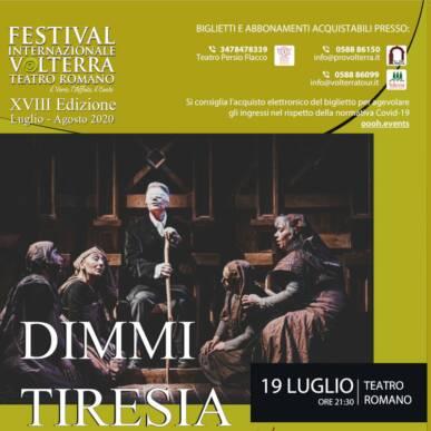 DIMMI TIRESIA – Festival Internazionale Teatro Romano Volterra