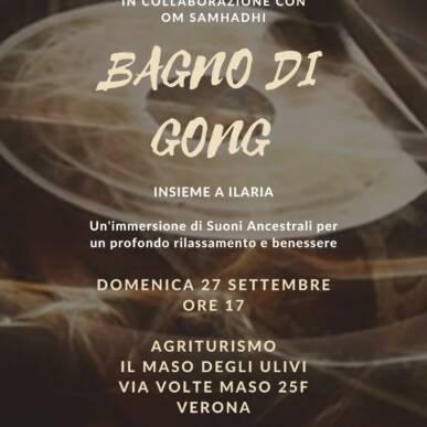 Bagno di Gong @Il MasodegliUlivi 27/09/2020