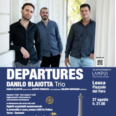 Concerto di presentazione di Departures – Danilo Blaiotta Trio – Piazzale del Faro di Leuca 27 agosto 2021