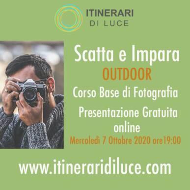 """""""Scatta e Impara"""": nuovo corso base di fotografia OUTDOOR! Presentazione gratuita online Mercoledì 7 Ottobre!"""