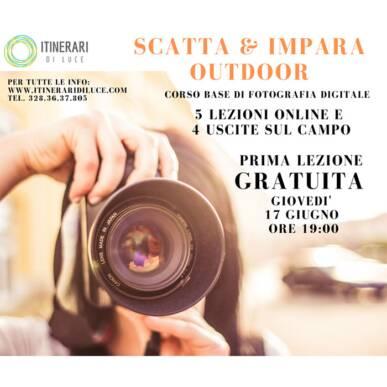 """""""Scatta e Impara OUTDOOR"""": Nuovo Corso Base di Fotografia! Inizio Corso Giovedì 17 Giugno! Prima Lezione Gratuita!"""