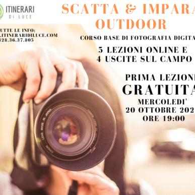 """""""Scatta e Impara OUTDOOR"""": Nuovo Corso Base di Fotografia! Inizio Corso Mercoledì 20 Ottobre! Prima Lezione Gratuita!"""