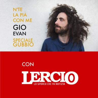 Gio Evan e Lercio.it a Gubbio