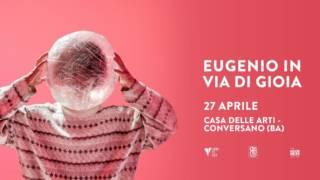 """EUGENIO IN VIA DI GIOIA """"NATURA VIVA"""""""