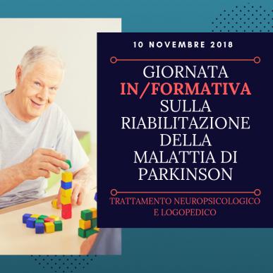 Giornata IN/FORMATIVA sulla Riabilitazione della Malattia di Parkinson -Trattamento Neuropsicologico e Logopedico-
