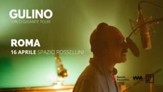 Gulino @Spazio Rossellini 16 aprile 2020