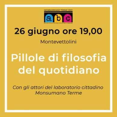 Pillole di filosofia del quotidiano Abc Festival @ 26 Giugno Montevettolini (PT)