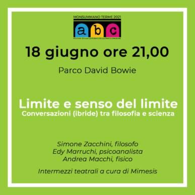 Limite e senso del limite Abc Festival @ 18 Giugno ore 21 Parco Bowie Villa Martini Monsummano Terme