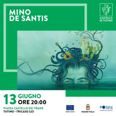 Spettacolo con degustazione – Mino De Santis @ Castello di Tutino